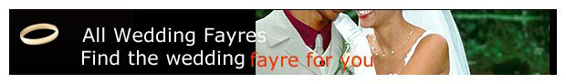 All Wedding Fayres Find the wedding fayre for you